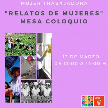 """¡Participa en la Mesa-Coloquio """"Relatos de Mujeres""""!"""
